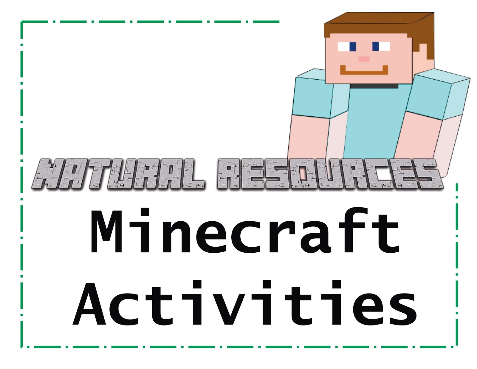 The Rowdy Kids In 3 Minecraft Natural Resources Activity