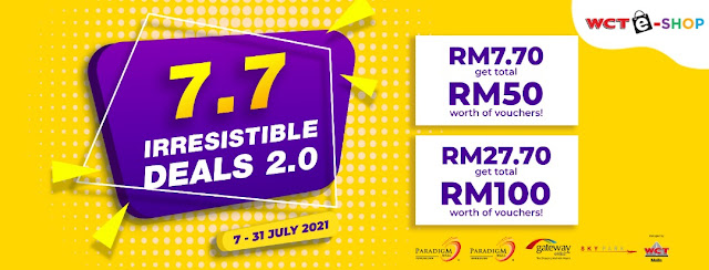 WCT MALLS OFFERS IRRESISTIBLE DEALS RIGHT NOW UNTIL 31 JULY 2021