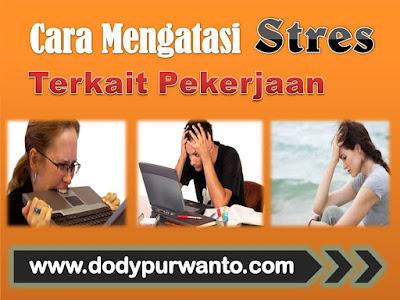 Cara Mengatasi Stres Terkait Pekerjaan