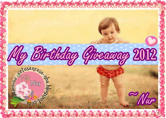 My Birthday Giveaway 2012