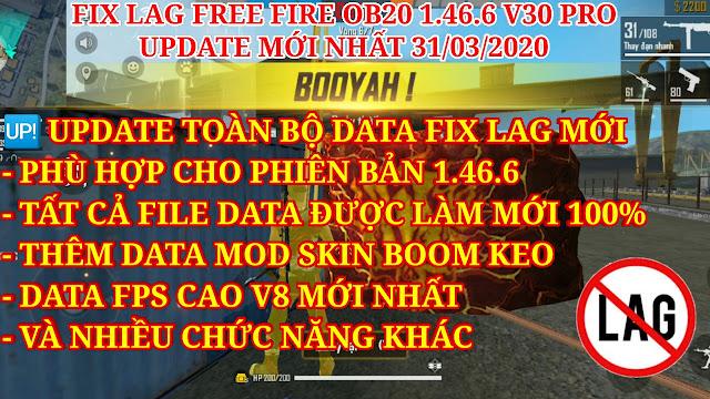 DOWNLOAD FIX LAG FREE FIRE OB20 V30 - UPDATE TOÀN BỘ DATA MỚI NHẤT, THÊM DATA MOD SKIN BOOM KEO