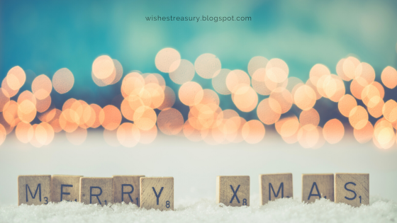 Christmas Wishes For Loved Ones | Wishes Treasury