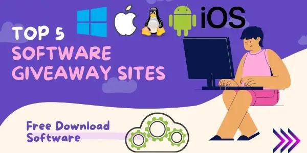 Top 5 Software Giveaway Sites