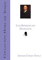 Les Romans de Sherlock dispo !!!; romans; roman; sherlock; sherlock holmes; doyle; conan doyle; arthur conan doyle; 4ème tome; tome; collection; hors du temps; étude en rouge; signe des quatre; chien des baskerville; vallée de la peur; article; actu; news; 3€; 3 euros; prix; page fb; facebook; page facebook; mp; pdf; repaire; au repaire de l'imaginaire; imaginaire; delf; delf in; auteur; mise en page; ebook; e-book; tianhua88; delf1983