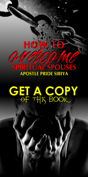 How To Overcome Spiritual Spouses with Apostle P. Sibiya