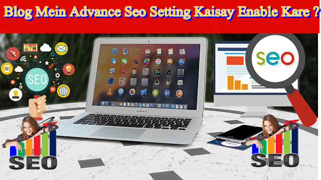 blog mein advance seo setting kaisay enable kare