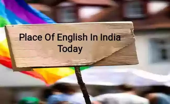 Essay on the Place Of English In India