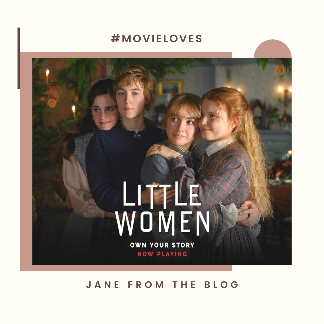 Jane From The Blog My Thoughts On Little Women 2019 Movie I Love It So So Much