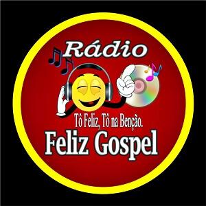 Ouvir agora Rádio Feliz Gospel - São Gonçalo do Amarante / RN