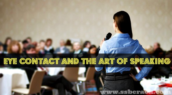 Eye Contact and the Art of Speaking
