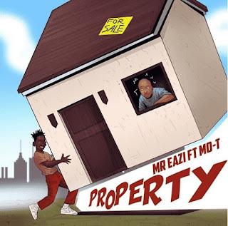 DOWNLOAD MP3:Mr Eazi ft MoT – Property(Afro Naija)2018