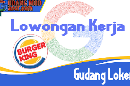 Lowongan Kerja Burger King Semarang Terbaru Januari 2020