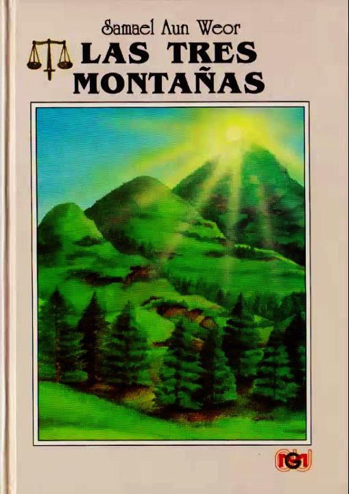 Las Tres Montañas de Samael Aun Weor