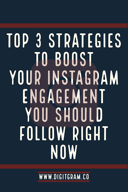 Boost your instagram engagement with top 3 strategies