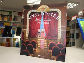 """Mysi domek. Sam i Julia w teatrze"" Karina Schaapman - recenzja"