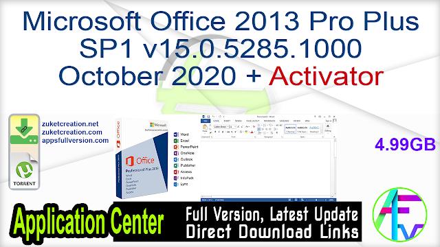 Microsoft Office 2013 Pro Plus SP1 v15.0.5285.1000 October 2020 + Activator