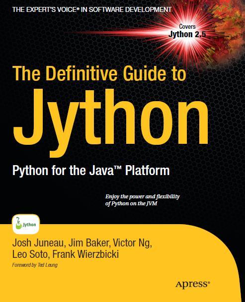 The Definitive Guide to Jython Python for the Java Platform
