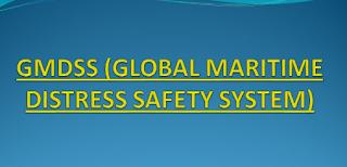 MENGENAL GMDSS ( GLOBAL MARITEM DISTRESS DAN KESELAMATAN SYSTEM