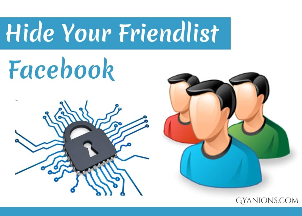 Easily Hide Your Facebook Friends list From Others (With Images)