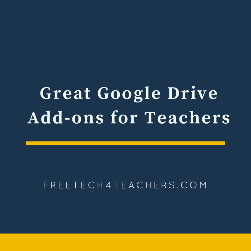 Free Technology for Teachers: Great Google Drive Add-ons for