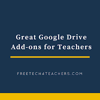 Great Google Drive Add-ons for Teachers - An Updated Handout