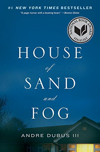 The Quivering Pen: Sunday Sentence: House of Sand and Fog by