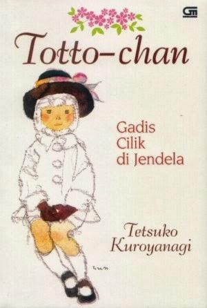 Totto-chan: Gadis Cilik di Jendela - Tetsuko Kuroyanagi