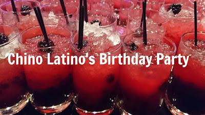 Chino Latino's Birthday Party