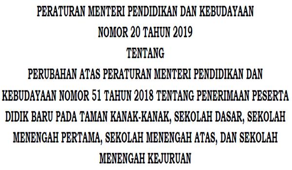 Perubahan Mendasar PPDB Tahun 2019 Teranyar | Permendikbud No 20 Tahun 2019