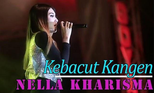 Lirik Lagu Kebacut Kangen Nella Kharisma Asli dan Lengkap Free Lyrics Song