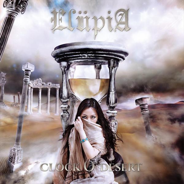 [Album] ElupiA – Clock O' Desert (2016.01.12/MP3/RAR)