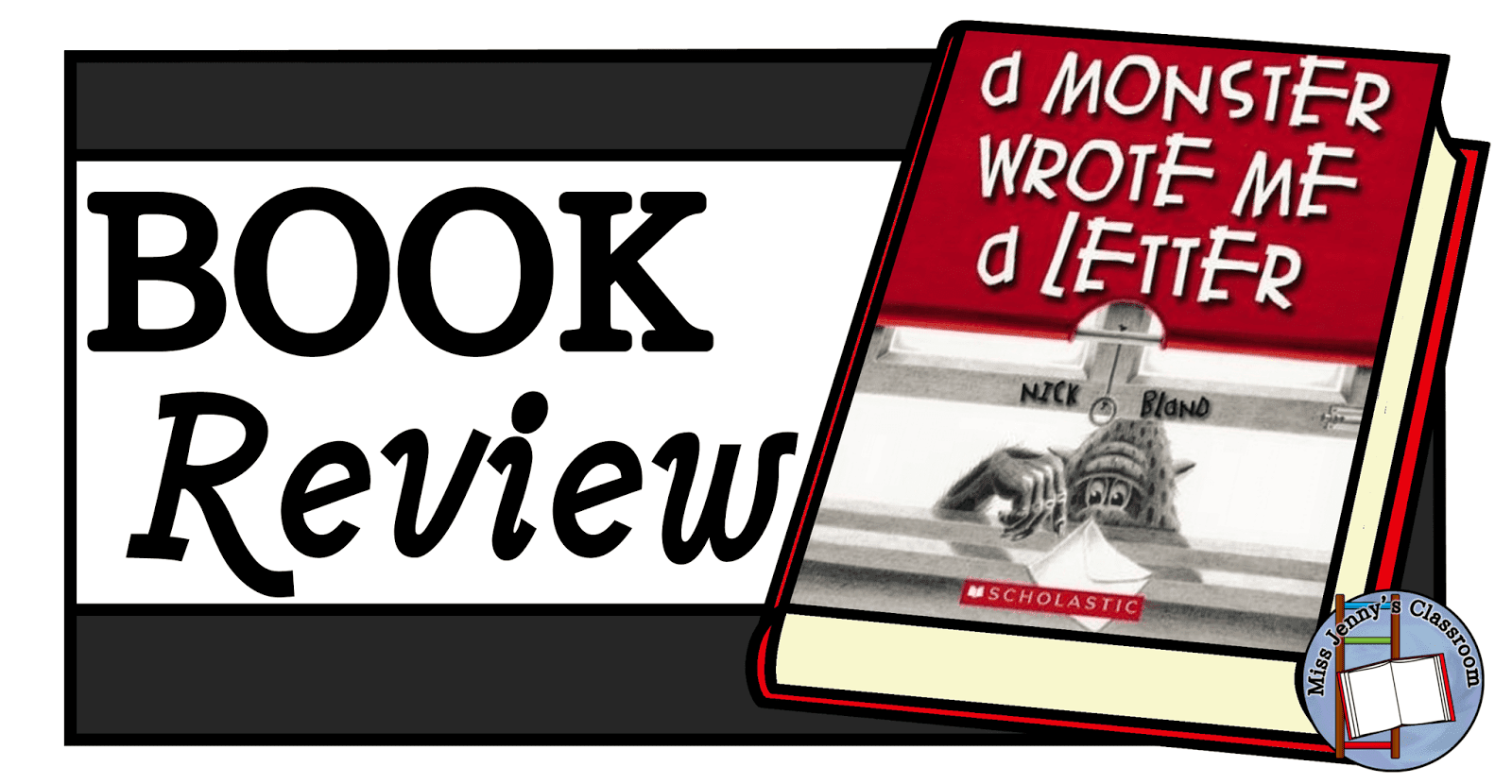 A Monster Wrote Me A Letter: Book Review