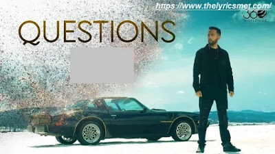 Questions Song Lyrics | The PropheC | Latest Punjabi Songs
