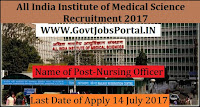 All India Institute of Medical Science Recruitment 2017-257 Nursing Officer