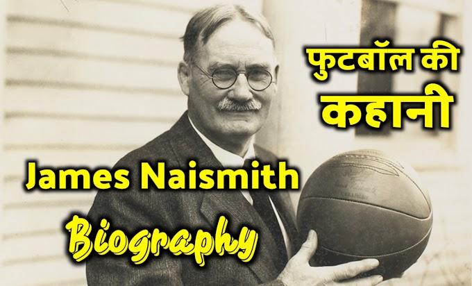 James Naismith Biography | Basketball History - Hindi.