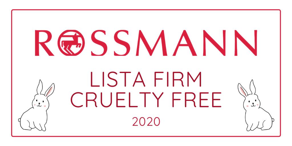 ROSSMANN - LISTA FIRM CRUELTY FREE 2021