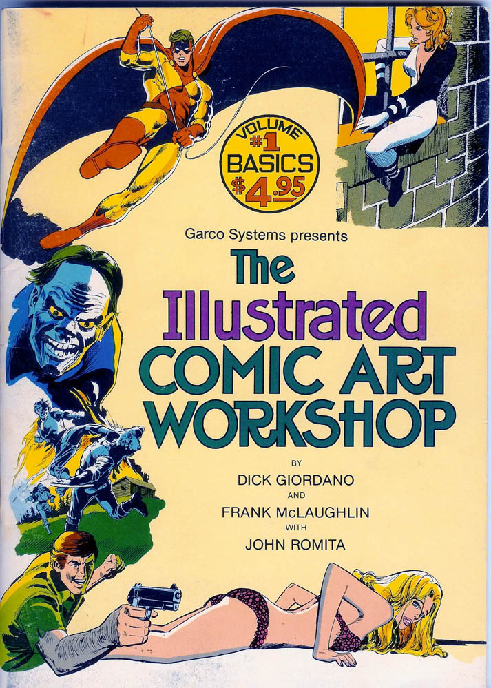 THE ILLUSTRATED COMIC ART WORKSHOP VOL#1 (of 2)by Dick Giordano, Frank McLaughlin & John Romita