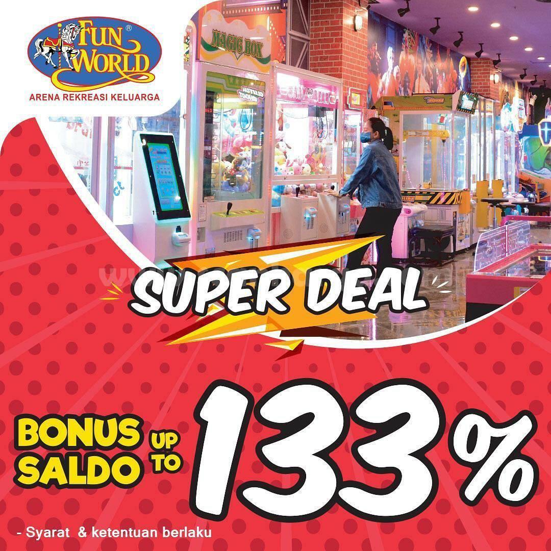Promo Funworld Super Deal! Bonus Saldo Up to 133%