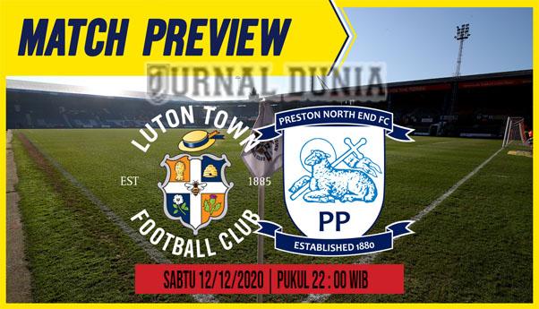 Prediksi Luton vs Preston, Sabtu 12 Desember 2020 Pukul 22.00 WIB