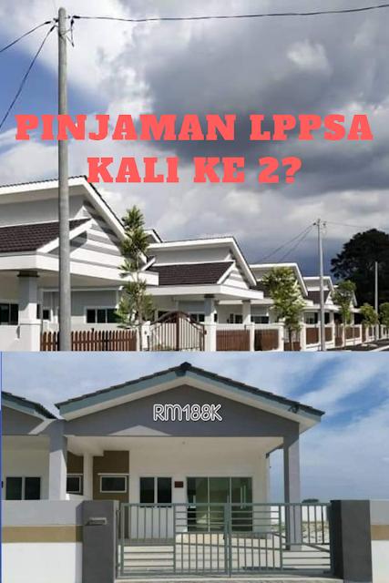 Boleh ke Nak Buat Pinjaman Perumahan Kerajaan (LPPSA) Kali Ke 2?