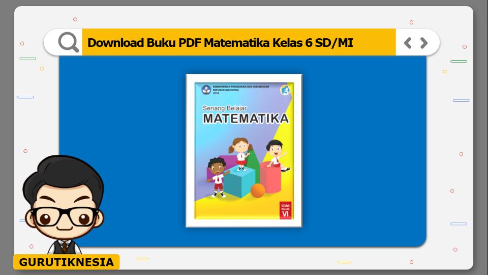 download buku pdf matematika kelas 6 sdmi