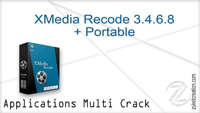 XMedia Recode 3.4.6.8 + Portable   |  25 MB