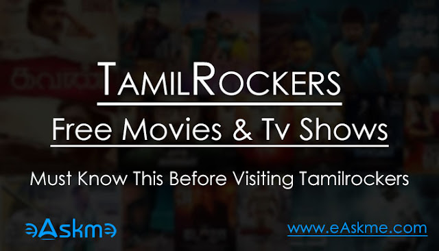 Tamilrockers 2020: Tamilrockers Website Tamil Movies Streaming and Downloading, and Tamil shows for free: eAskme