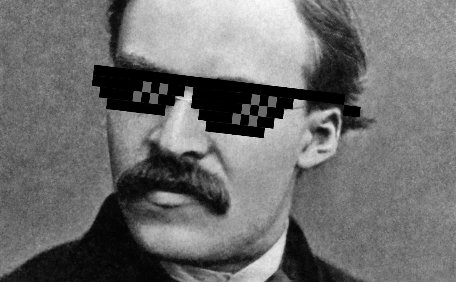 E se le cose cominciassero a precipitare? (V parte) Nietzsche-thug-life