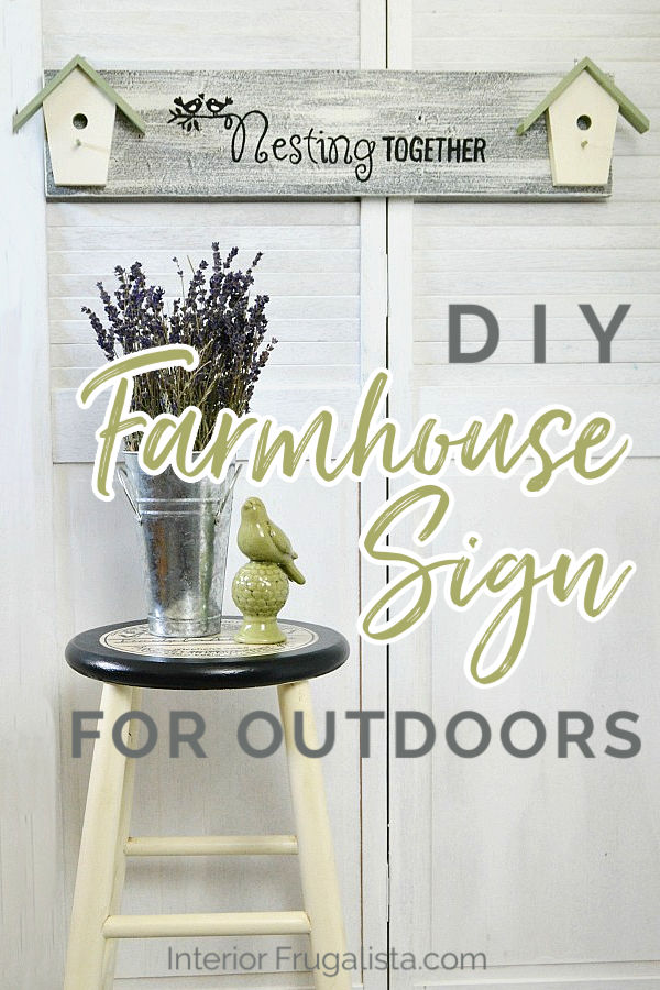An adorable DIY Nesting Together Birdhouse Sign made with salvaged finds for under $4. A budget-friendly DIY outdoor sign or handmade gift idea. #farmhousesign #diyoutdoorsign #birdhousedecor