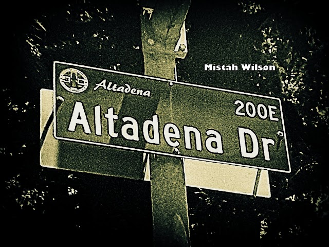 Altadena Drive, Altadena, CA by Mistah Wilson