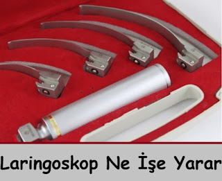 Laringoskop Ne İşe Yarar