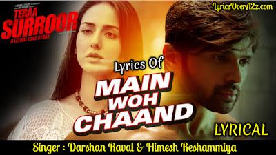 Main Woh Chaand - Teraa Suroor | Darshan Raval