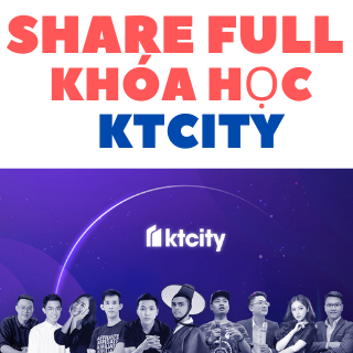 Share trọn bộ Full khóa học trên kt.city