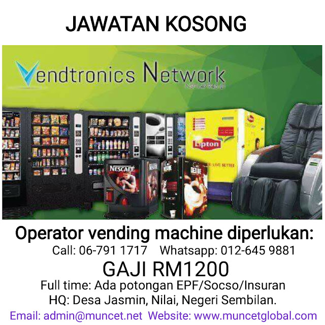 Jawatan Kerja Kosong Seremban Operator Vending Machine Muncet Global